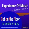 Experience Of Music vs. Godfathers of Dance - Get on the Floor (Quickmix Future House Edit)-SNIPPET