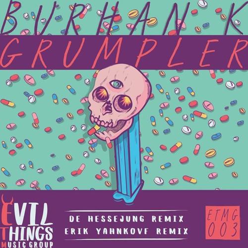 Burhan K. - Grumpler - De Hessejung Remix (SC Preview)