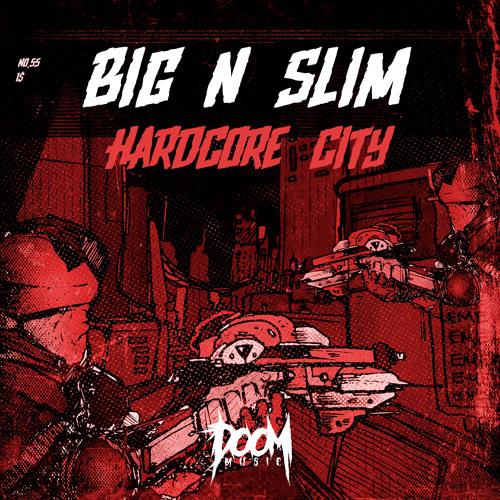 Big N Slim - Hardcore City [DOOM Music]