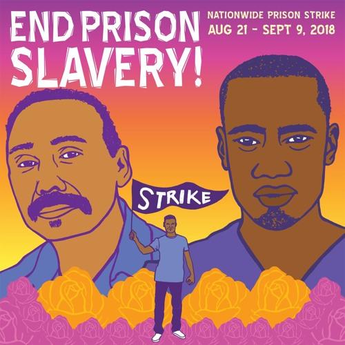Ep 76 - #PrisonStrike2018 w Jared Ware