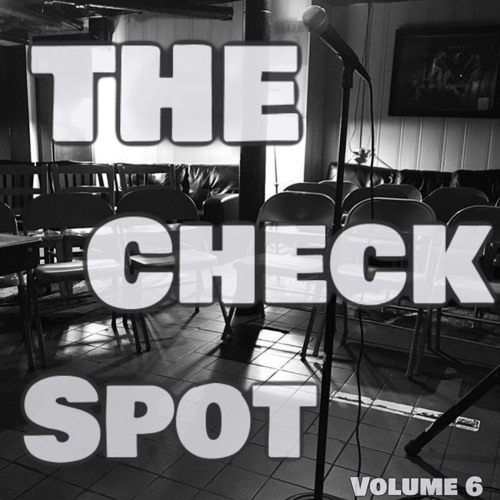 The Check Spot, Vol. 6