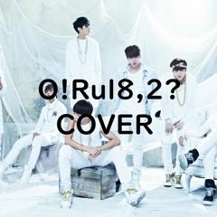 [Cover] BTS 방탄소년단 - Intro: O!Rul8,2?