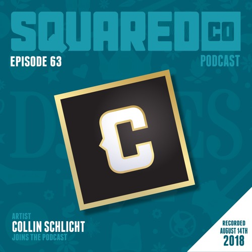 Episode 63 with Collin Schilct