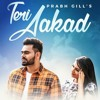 Free Download Teri Aakad Mp3 Song By Prabh Gill