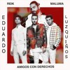 Reik, Maluma - Amigos Con Derechos ( Eduardo Luzquiños Extended ) // FREE DOWNLOAD Portada del disco