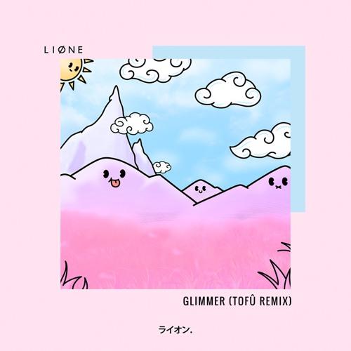 Glimmer (tofû remix)
