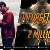 The Unforgettable Love Mashup 2017   Dj SFM & Dj Pop's   Visual   Sunix Thakor