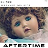 Elince - Serenade for kids [preview][ATR26][AFTERTIME Records] OUT 24 September 2018