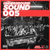 UNDERGROUND SOUND 005