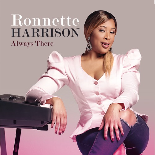 Ronnette Harrison : Always There