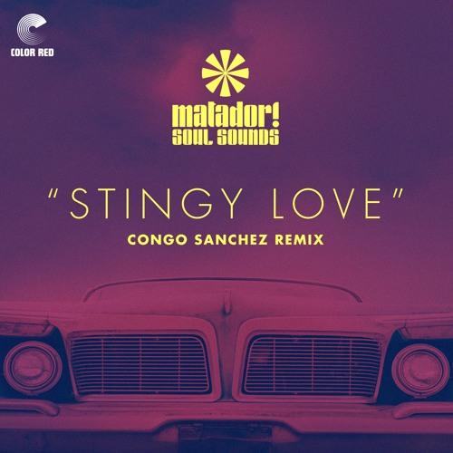 Stingy Love (Congo Sanchez Remix) by Matdor! Soul Sounds - OFFICIAL COLOR RED REMIX