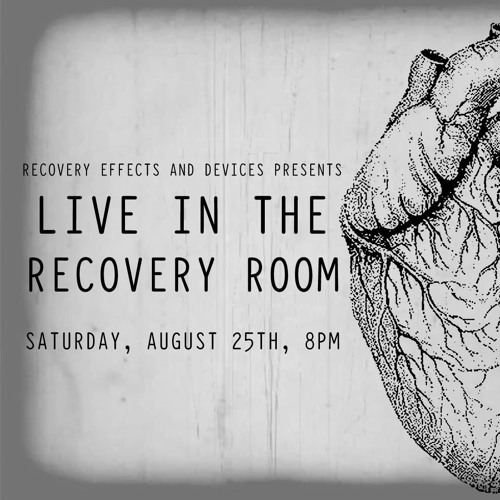 Live in the Recovery Room (August 25, 2018)