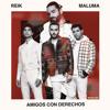 Reik Ft Maluma - Amigos Con Derechos (Alberto Pradillo Extended Edit 2018) Portada del disco