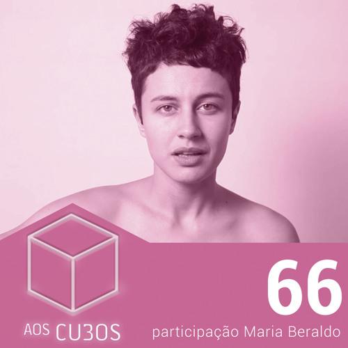 Ep. 066 - Maria Beraldo
