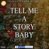 Tell Me A Story Baby