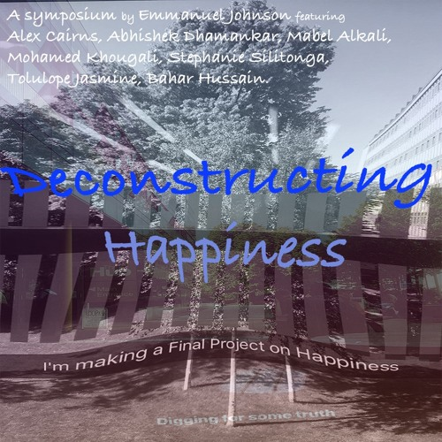Deconstructing Happiness