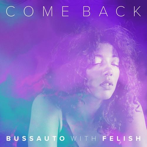 Come Back - FELISH