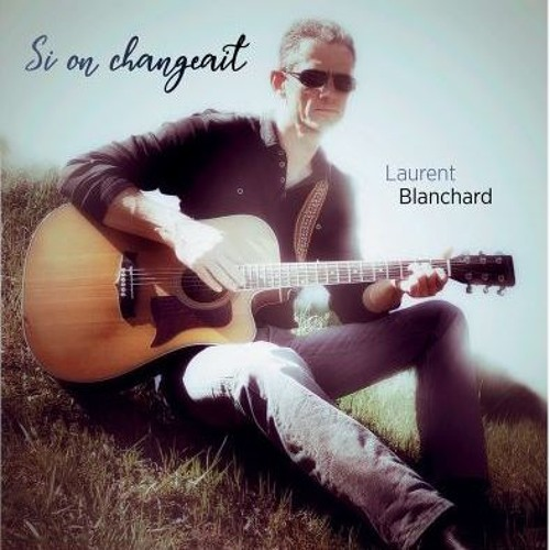 "ALBUM "" Si on changeait 2018 """