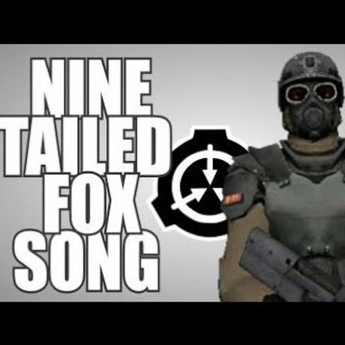 Nine tailed fox song (SCP-containment breach) by Gay Lmao