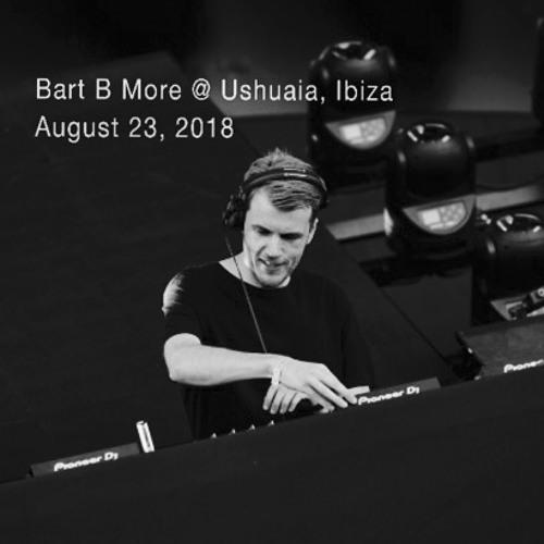Bart B More @ Ushuaia, Ibiza (23/8/2018)