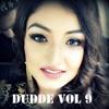 Dudde Vol 9 Nonstop Latest Punjabi Songs September 2018