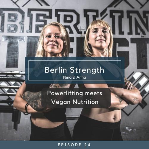 Berlin Strength - Powerlifting meets Vegan Nutrition