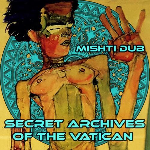 Mishti Dub by Secret Archives of the Vatican