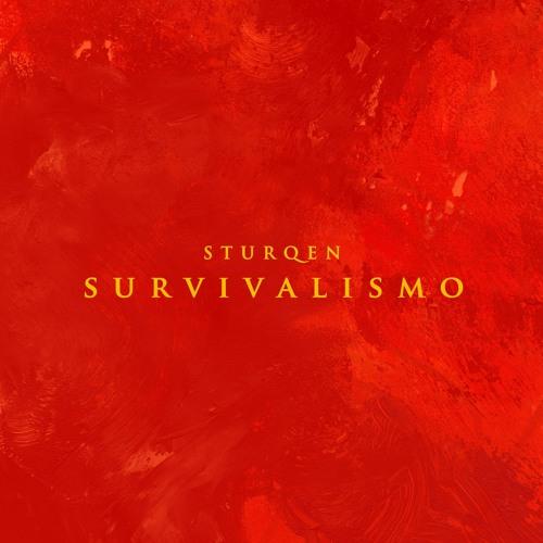 STURQEN - Survivalismo (KVITNU 60)