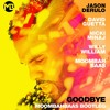 Jason Derulo & David Guetta Ft. Nicki Minaj & Willy William - Goodbye (Moombahbaas Bootleg) FREE DL