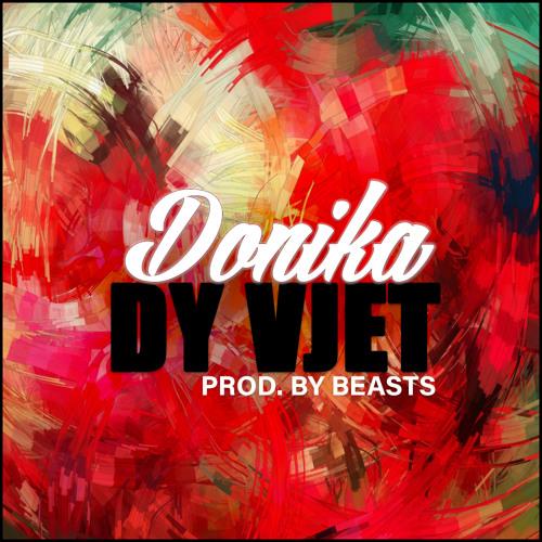 Donika - Dy Vjet (Prod. by BEASTS)