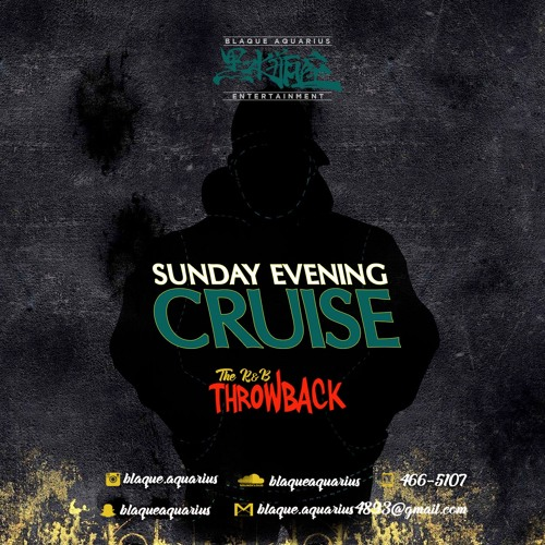 Sunday Evening Cruise (The R&B Throwback)