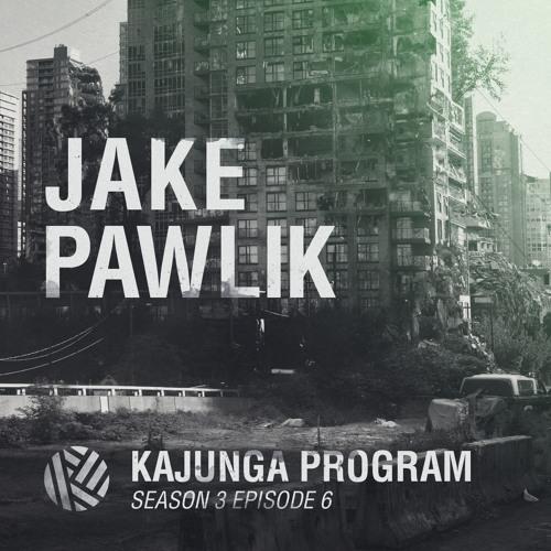 Kajunga Program SE.3 EP.6 - Jake Pawlik