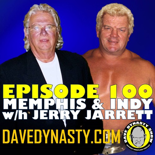 EP100 Memphis & Indy with Jerry Jarrett