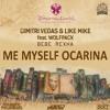 DV & LM, Wolfpack x Bebe Rexha x FPB - Me Myself Ocarina (DCKZ x XDirTY Mashup)