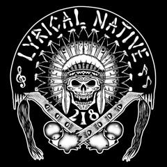 Lyrical Native Anthem ft. Lil Robb