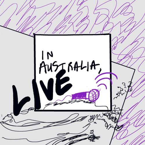 In Australia, Episode 9: LIVE! West Coast