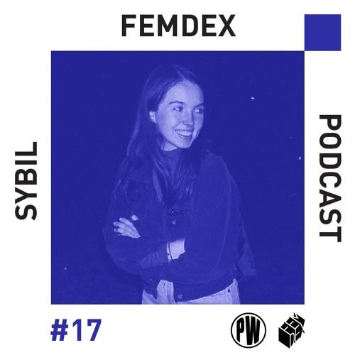 The Femdex Podcast #17 | Sybil