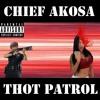 Thot Patrol (Prod.Sauron x MaxoKoolin)