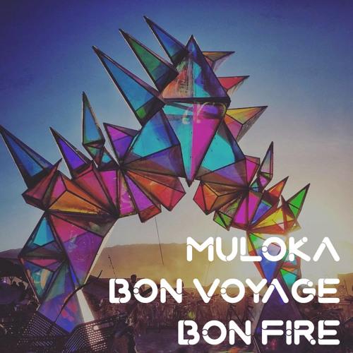 Bon Voyage Bon Fire