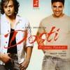 Dosti Friends Forever (2005) - Aankh Bher Aye Hai