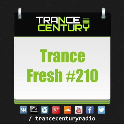 #TranceFresh 210