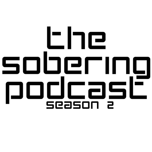 The Sobering Podcast S02E15