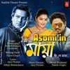 O Maya - Zubeen Garg & More-(Asomi.in)