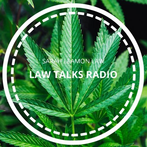 Law Talks Radio - Episode 6
