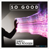 So Good (Original Mix)