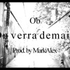 On verra demain (Prod. by MarkAlex)(Clip disponible sur Youtube)