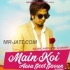 Main Koi Aisa Geet Gaoon ( Official Cover Song ) Sid Mr Rapper Ft. DJ Danny - Latest Song 2018