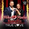 Mike & Maria Kanellis - True Love