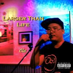 Larger Than Life LP