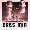 Drake  FT BAD BUNNY -  ERES MIA  [Official Audio] Portada del disco